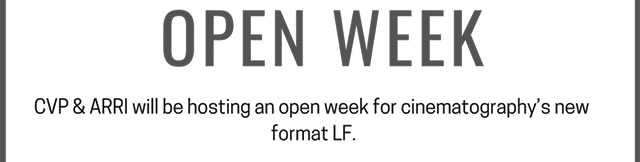 ARRI Large Format Open Week
