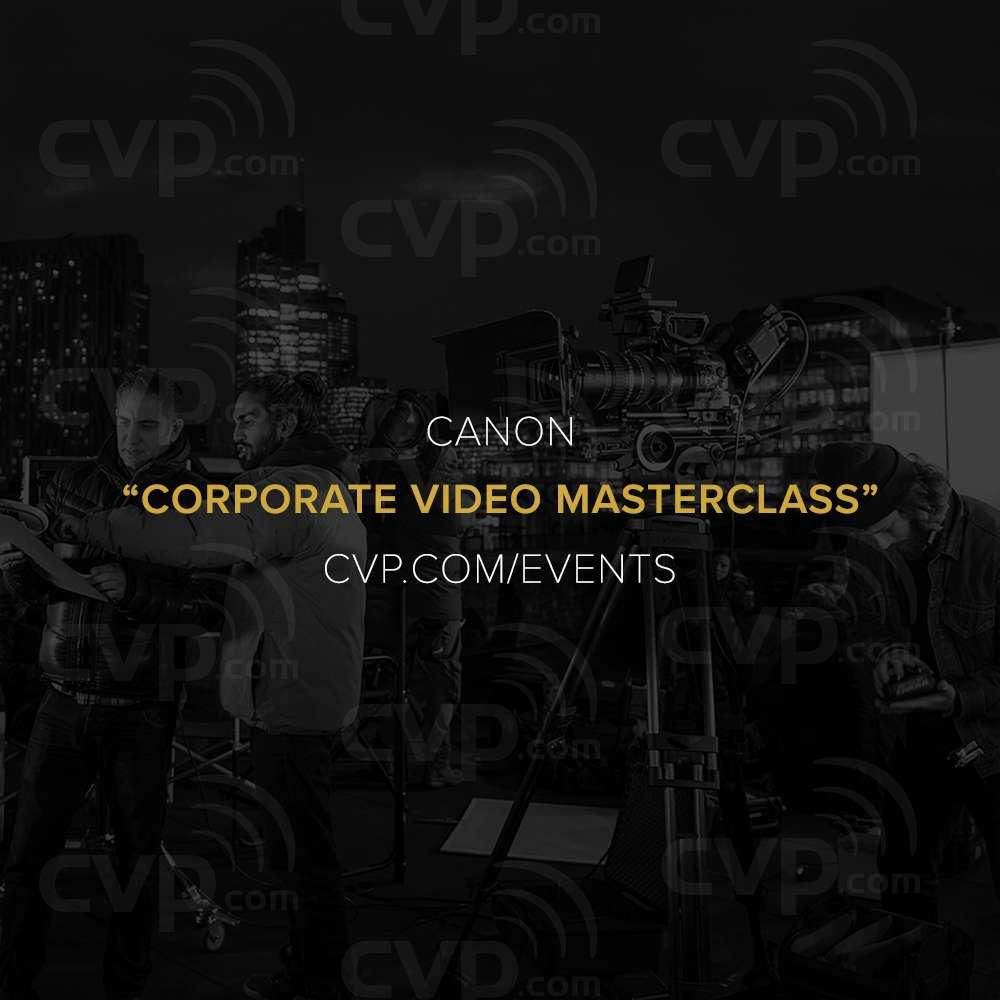 CVP Canon Video Masterclass - Canon E-Ticket