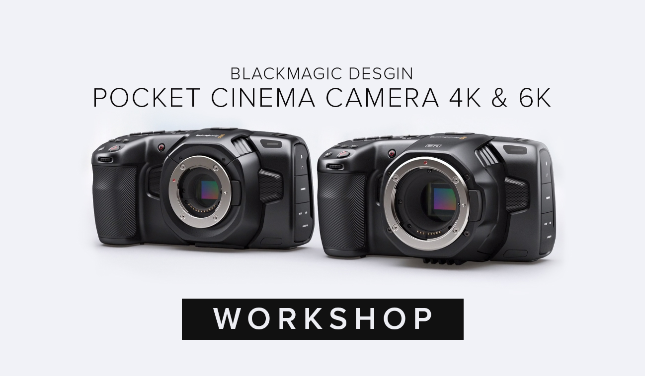 Cvp Com Blackmagic Design Pocket Cinema Camera 4k And 6k Workshop Learn What Makes The Pocket Cinema Cameras A Favourite Among Filmmakers The Importance Of Blackmagic Raw And What Rigging Solutions