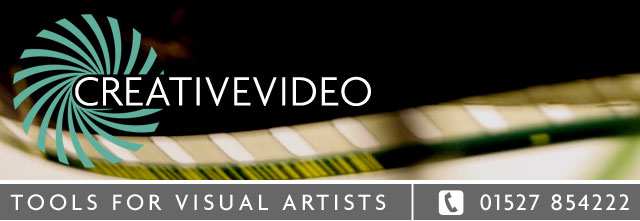 CREATIVEVIDEO | Tools for Visual Artists | 01527 854222